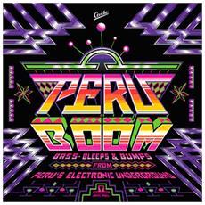 Peru Boom - Bass, Bleeps And Bumps (2 Lp)