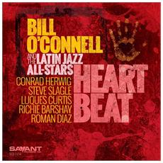 Bill O'Connell And The Latin Jazz All-Stars - Heart Beat