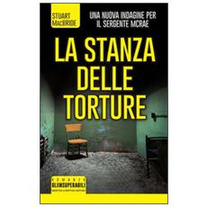 La stanza delle torture