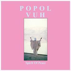 Popol Vuh - Spirit Of Peace (2 Lp)