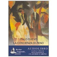 La coscienza di Zeno. Ediz. integrale. Audiolibro. CD Audio formato MP3