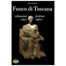 Fuoco di Toscana