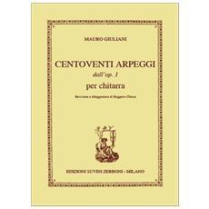 MAURO GIULIANI - CENTOVENTI ARPEGGI DALL'OP. 1 - spartiti per chitarra classica