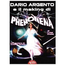 Dario Argento e il «making» di «Phenomena»