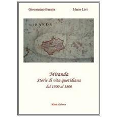 Miranda. Storie di vita quotidiana dal 1500 al 1800