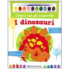 Colora con gli acquerelli i dinosauri. Con gadget