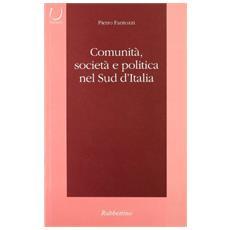 Comunit�, societ� e politica nel sud d'Italia