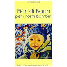 Fiori di Bach per i nostri bambini