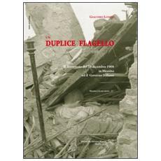 Un duplice flagello. Il terremoto del 28 dicembre 1908 a Messina e il governo italiano