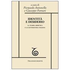 Identità e desiderio. La teoria mimetica e la letteratura italiana