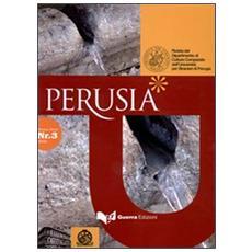 Perusia. Rivista del Dipartimento di culture comparate dell'Università per stranieri di Perugia. Nuova serie (2009) . Vol. 3