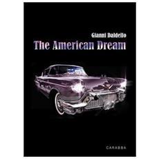 The american dream. Ediz. italiana