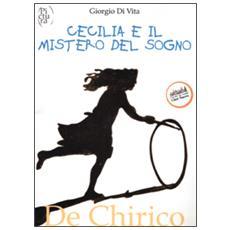 Cecilia e il mistero del sogno