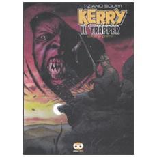 Kerry il trapper. Vol. 1