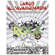 Largo all'avanguardia. La straordinaria storia di 50anni di musica rock a Bologna
