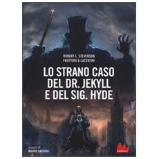 Lo strano caso del dr. Jekyll e sig. Hyde