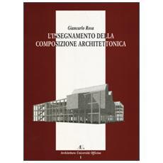 Insegnamento della composizione architettonica (L')