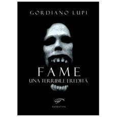 Fame. Una terribile eredità