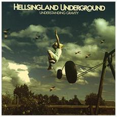 Hellsingland Underground - Understanding Gravity (Limited Edition Orange Vinyl - Rsd)