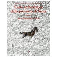 Carta archeologica della provincia di Siena. Vol. 10: San Giovanni d'Asso.