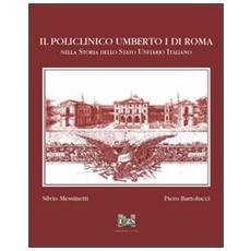 Il policlinico Umberto I di Roma nella storia dello Stato unitario italiano