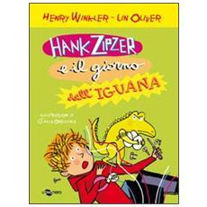 Hank Zipzer e il giorno dell'iguana. Vol. 3