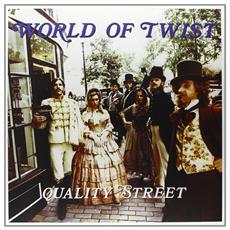 World Of Twist - Quality Street