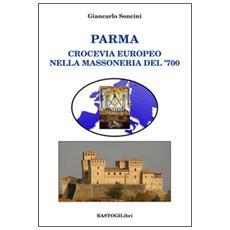Parma crocevia europeo nella massoneria del '700