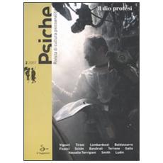 Psiche. Rivista di cultura psicoanalitica (2007) . 2. Il dio protesi