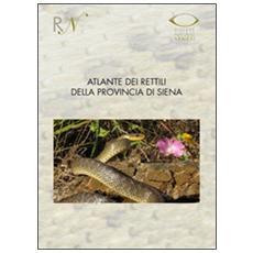 Atlante dei rettili della provincia di Siena (2000-2009)