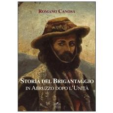 Storia del brigantaggio in Abruzzo dopo l'unità (1860-1870)
