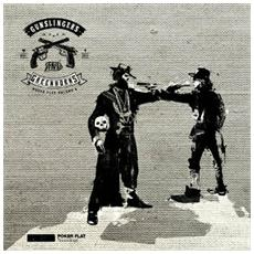 Gunslinger And Greenhorns. Poker Flat Vol. 9 (2 Lp)