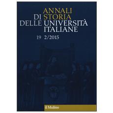 Annali di storia delle universit� italiane (2015) . Vol. 2