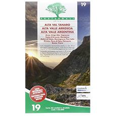 Carta n. 19. Alta Valle Tanaro, Alta Valle Arroscia, Alta valle Argentina. Carta dei sentieri e stradale 1:25.000
