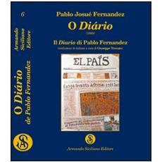 O diário (1889) . Il diario di Pablo Fernandez