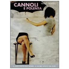 Cannoli e polenta