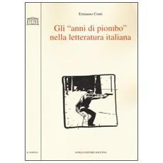 Gli «anni di piombo» nella letteratura italiana