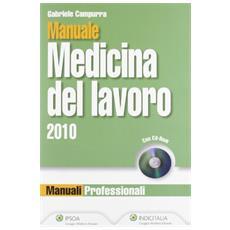Manuale medicina del lavoro 2010. Con CD-ROM