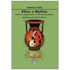 Ethos e mythos. Poesia e impegno civile nel Novecento italiano
