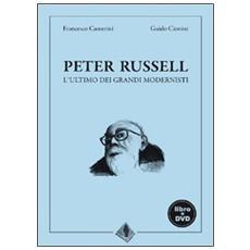 Peter Russell, l'ultimo dei grandi modernisti. Con DVD