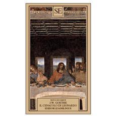 Goethe Johann Wolfgang - Il Cenacolo Di Leonardo Da Vinci. Edizione Trilingue