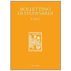 Bollettino di studi sardi (2012) . Vol. 5