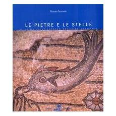 Le pietre e le stelle. Il primo cristianesimo nell'alto Adriatico