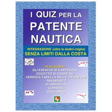 I quiz per la patente nautica. Integrazione (oltre le dodici miglia) senza limiti dalla costa