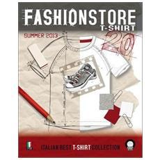 Fashionstore T-shirt summer 2012. Con DVD. Ediz. multilingue
