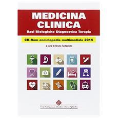 Medicina clinica. Basi biologiche, diagnostica, terapia. Con CD-ROM