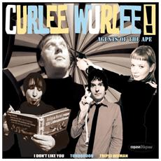 """Curlee Wurlee - Agents Of The Ape (7"""")"""