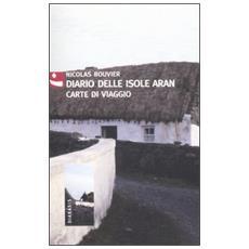 Diario delle isole Aran. Carte di viaggio