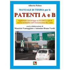 Manuale di teoria per le patenti A e B