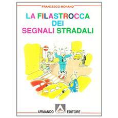 Filastrocca dei segnali stradali (La)
